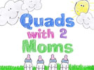 Quads with Two Moms
